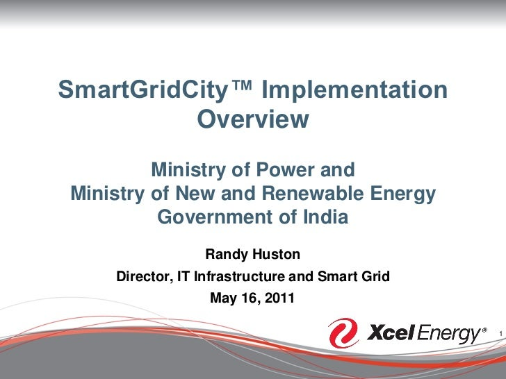SmartGridCity™ Implementation          Overview         Ministry of Power andMinistry of New and Renewable Energy         ...