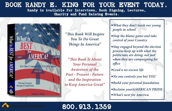BOOK RANDY E. KING FOR YOUR EVENT TODAY.     Randy is Available for Interviews, Book Signing, Lectures,                  C...