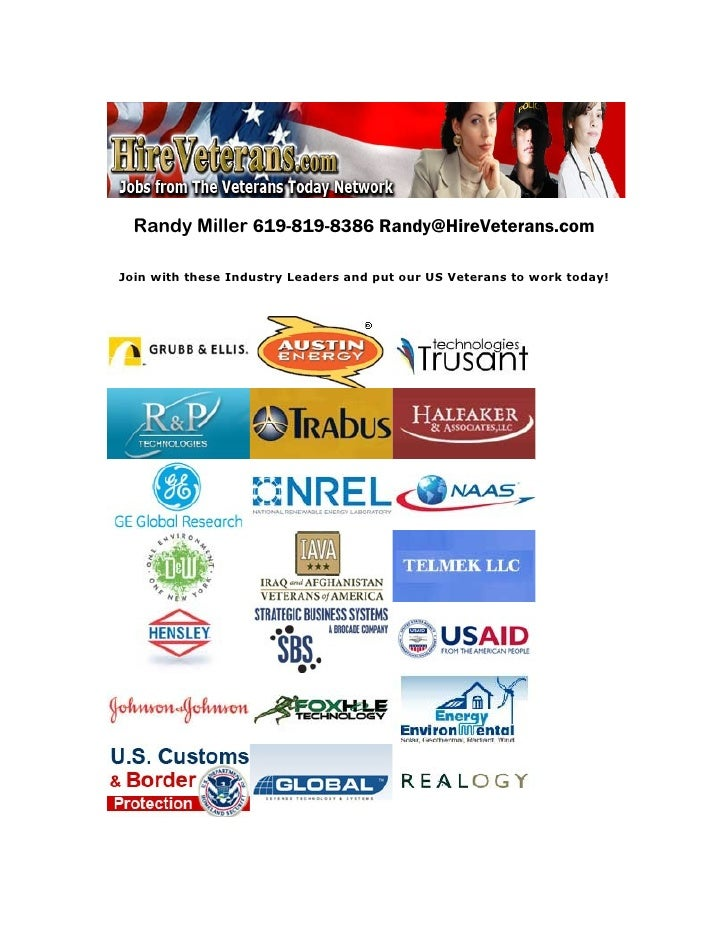 Randy Miller 619-819-8386 Randy@HireVeterans.comJoin with these Industry Leaders and put our US Veterans to work today!