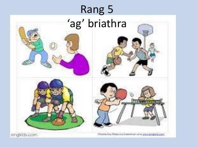 Rang 5 'ag' briathra