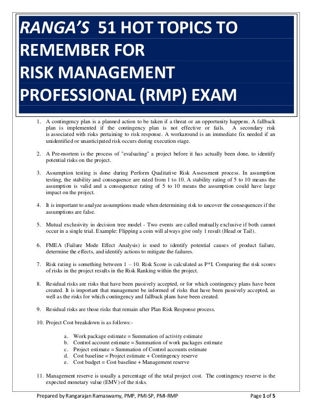 Prepared by Rangarajan Ramaswamy, PMP, PMI-SP, PMI-RMP Page 1 of 5 RANGA'S 51 HOT TOPICS TO REMEMBER FOR RISK MANAGEMENT P...