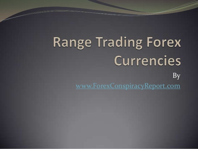 Bywww.ForexConspiracyReport.com