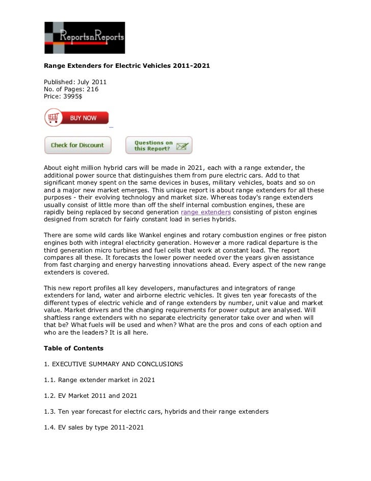 Range Extenders for Electric Vehicles 2011-2021Published: July 2011No. of Pages: 216Price: 3995$About eight million hybrid...