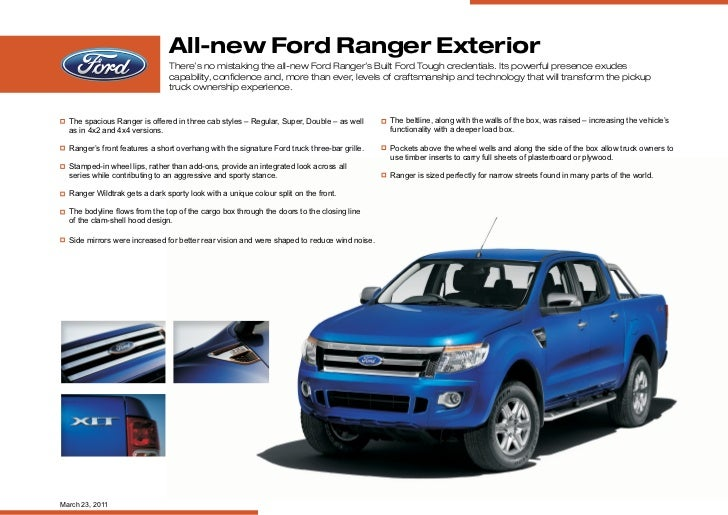 All-new Ford Ranger Exterior                               There's no mistaking the all-new Ford Ranger's Built Ford Tough...