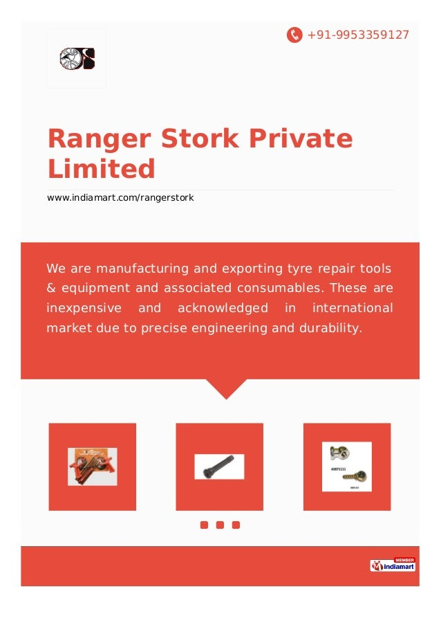 +91-9953359127 Ranger Stork Private Limited www.indiamart.com/rangerstork We are manufacturing and exporting tyre repair t...