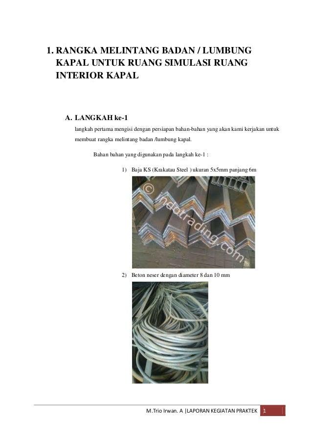 1. RANGKA MELINTANG BADAN / LUMBUNG KAPAL UNTUK RUANG SIMULASI RUANG INTERIOR KAPAL  A. LANGKAH ke-1 langkah pertama mengi...