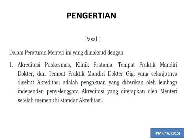 PENGERTIAN 18 (PMK 46/2015)