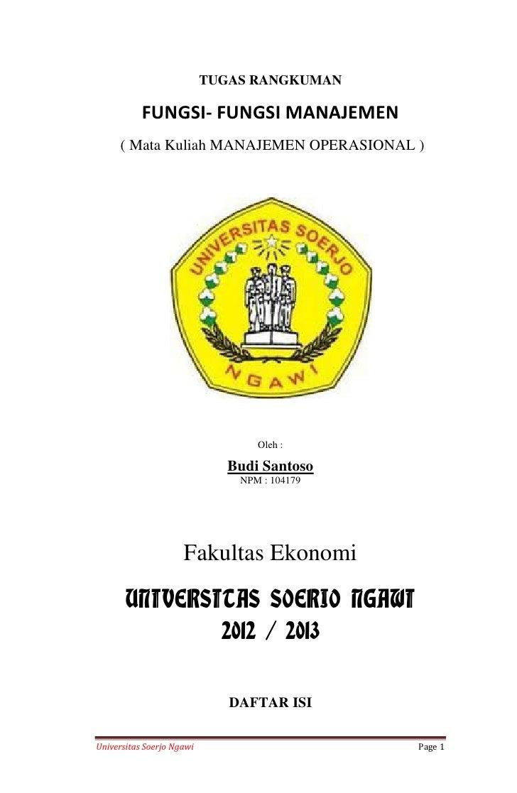 TUGAS RANGKUMAN           FUNGSI- FUNGSI MANAJEMEN     ( Mata Kuliah MANAJEMEN OPERASIONAL )                              ...