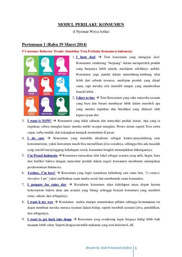 Resume by. Dede Firmansah (defirz) 1 MODUL PERILAKU KONSUMEN (I Nyoman Wirya Artha) Pertemuan 1 (Rabu 19 Maret 2014) 9 Cos...