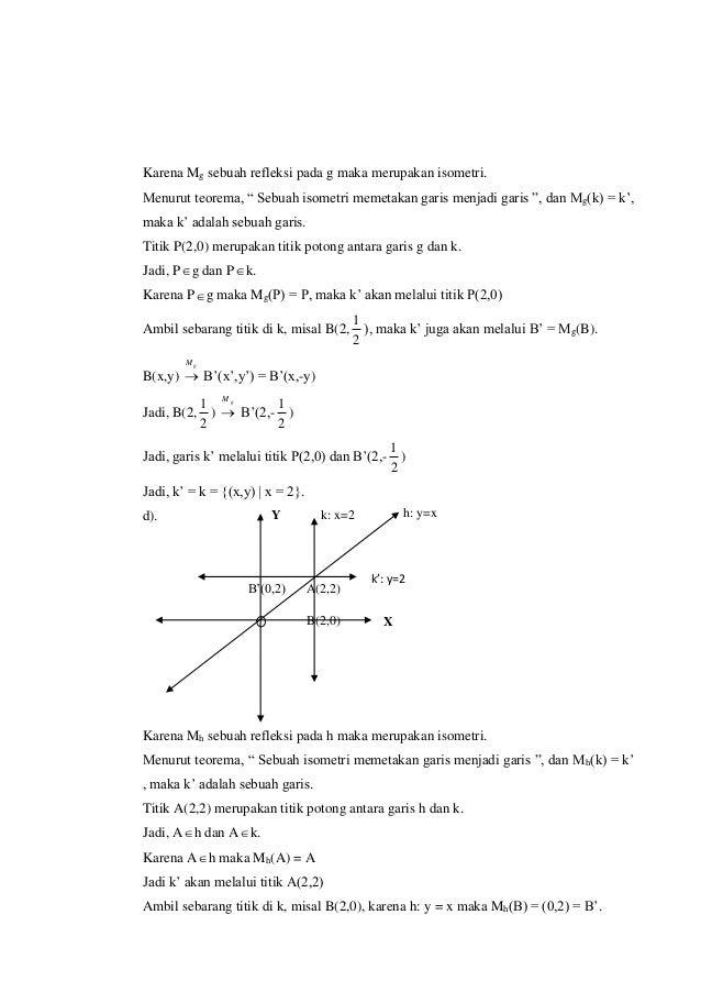 """Karena Mg sebuah refleksi pada g maka merupakan isometri. Menurut teorema, """" Sebuah isometri memetakan garis menjadi garis..."""
