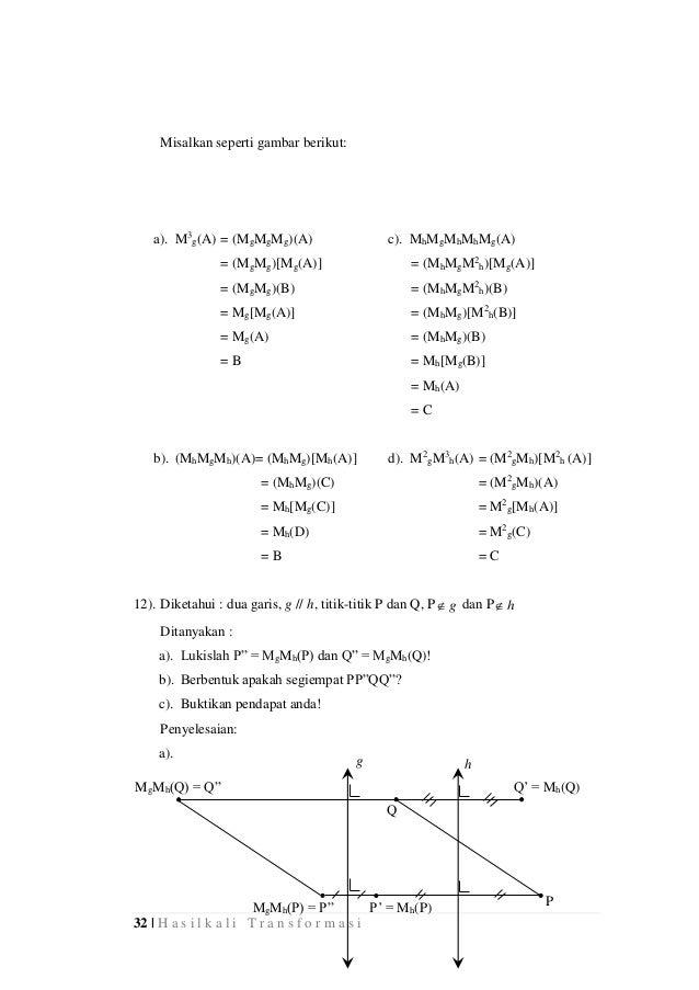 32 | H a s i l k a l i T r a n s f o r m a s i Misalkan seperti gambar berikut: a). M3 g(A) = (MgMgMg)(A) c). MhMgMhMhMg(A...