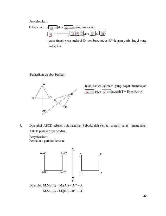 20 Penyelesaian: Diketahui: - dan yang sama kaki - , dan  - garis tinggi yang melalui D membuat sudut 0 45 dengan garis t...
