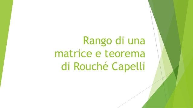 Rango di una matrice e teorema di Rouché Capelli
