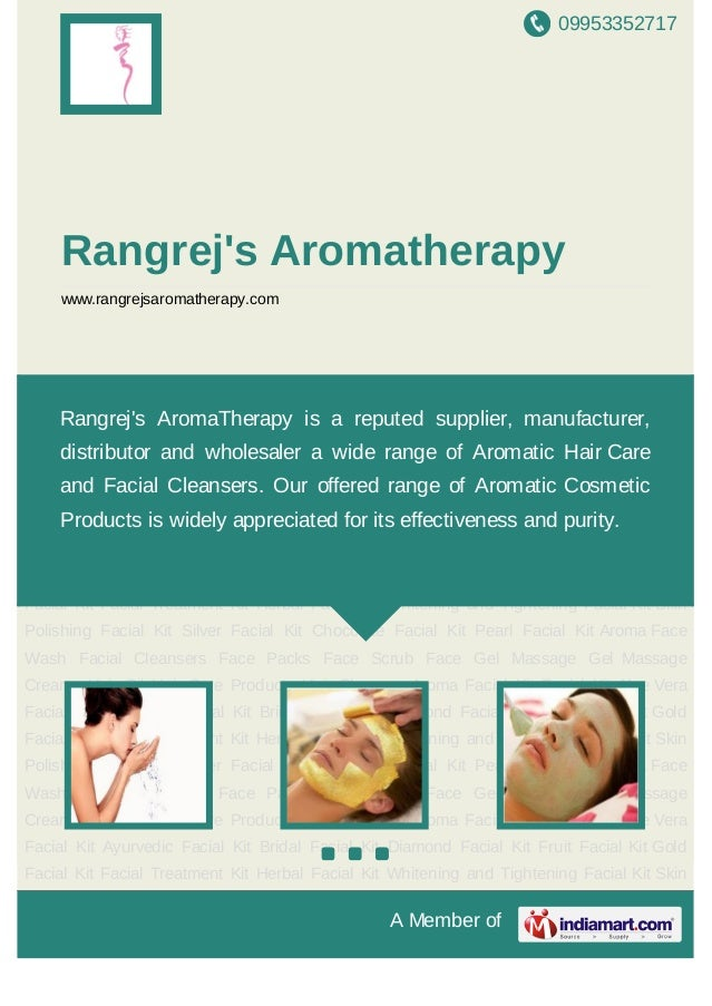 09953352717A Member ofRangrejs Aromatherapywww.rangrejsaromatherapy.comAroma Face Wash Facial Cleansers Face Packs Face Sc...
