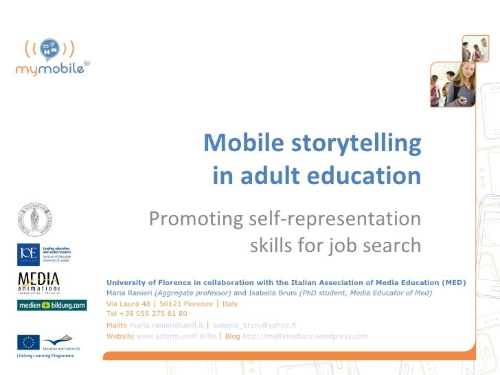 Mobile storytelling                            in adult education            Promoting self-representation                ...