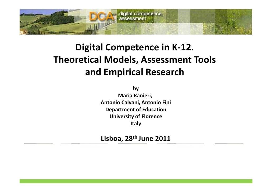 Digital Competence in K-12.Theoretical Models, Assessment Tools      and Empirical Research                       by      ...