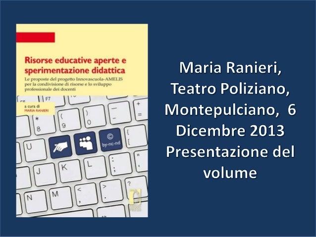 Architettura Open education  Collaborazione  Reti di scuole  Analisi dei prodotti  Formazione degli insegnanti  Analisi de...