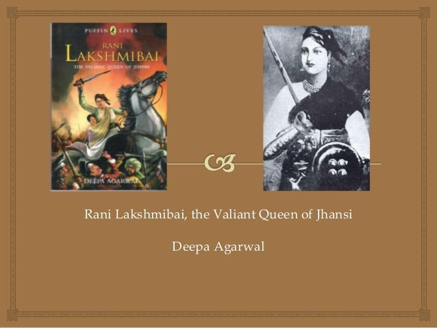 short note on rani laxmi bai