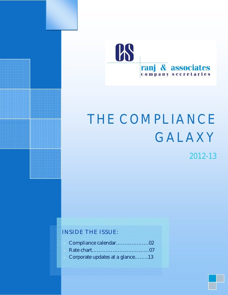 THE COMPLIANCE                 GALAXY                                        2012-13INSIDE THE ISSUE:› Compliance calendar...