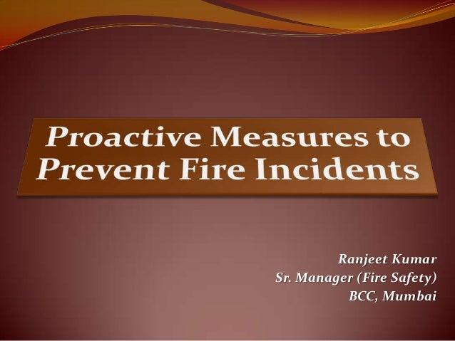 Ranjeet Kumar Sr. Manager (Fire Safety) BCC, Mumbai