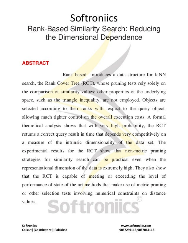 Softroniics Softroniics www.softroniics.com Calicut||Coimbatore||Palakkad 9037291113,9037061113 Rank-Based Similarity Sear...