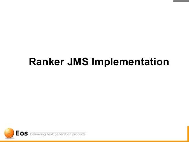 Ranker JMS Implementation