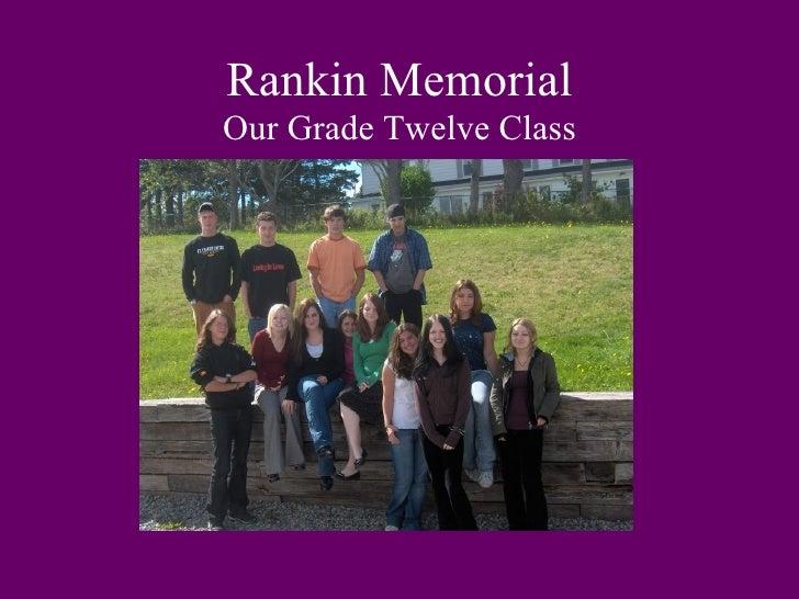 Rankin Memorial Our Grade Twelve Class