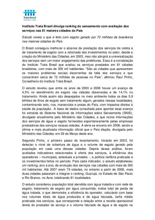 Instituto Trata Brasil divulga ranking do saneamento com avaliação dos serviços nas 81 maiores cidades do País Estudo reve...