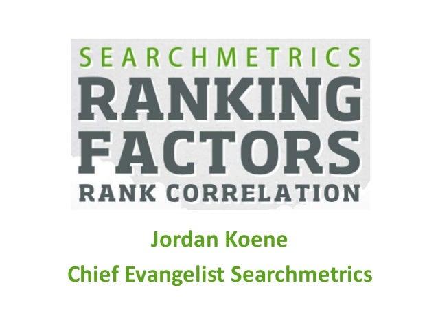 Jordan Koene  Chief Evangelist Searchmetrics