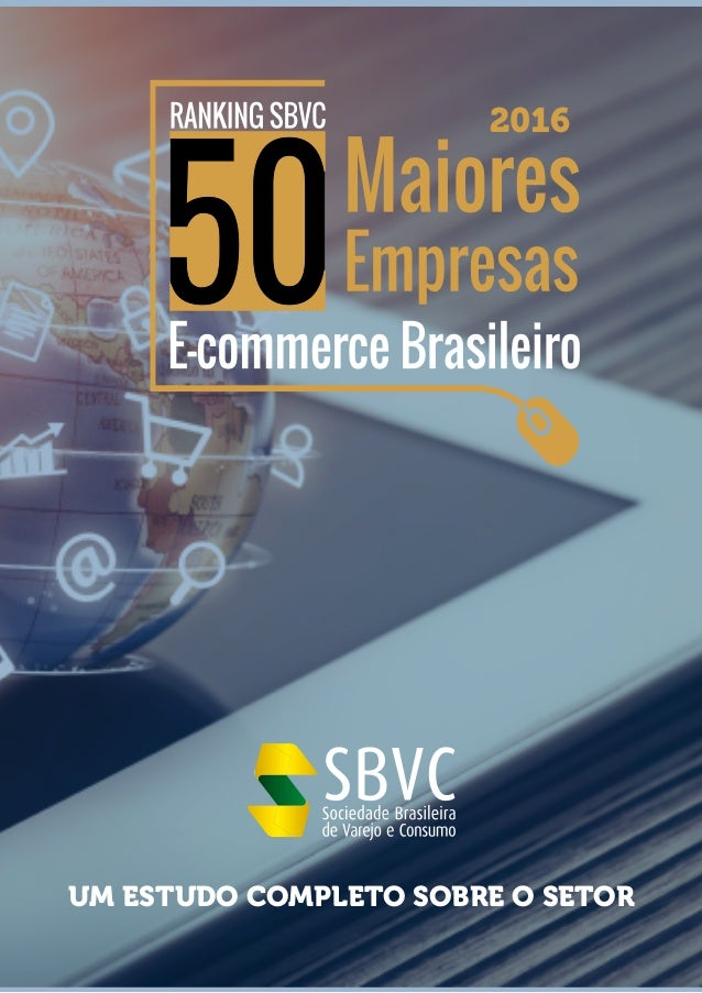 74790773b RANKING 50 MAIORES EMPRESAS DO E-COMMERCE BRASILEIRO 2016.