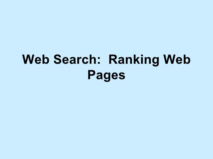 Web Search:  Ranking Web Pages