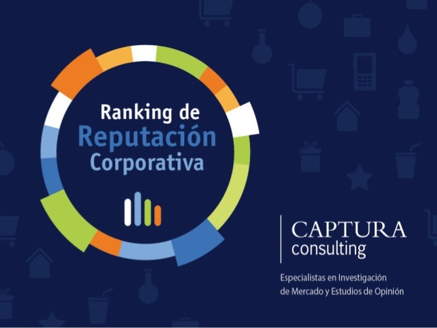 Ranking de Reputación Corporativa en Bolivia 2011-2014  por Captura Consulting Slide 1