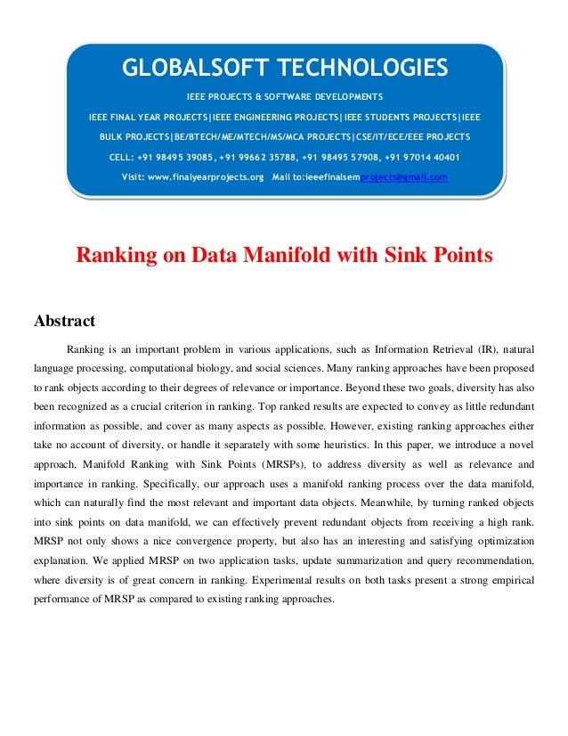 Ranking on Data Manifold with Sink Points Abstract Ranking is an important problem in various applications, such as Inform...
