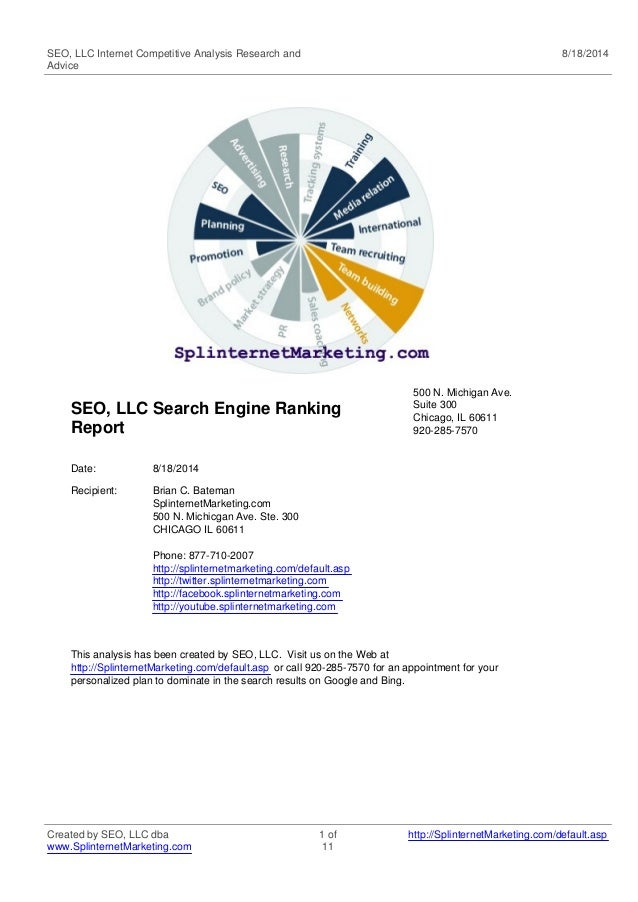 SEO, LLC Internet Competitive Analysis Research and  Advice  8/18/2014  SEO, LLC Search Engine Ranking  Report  500 N. Mic...