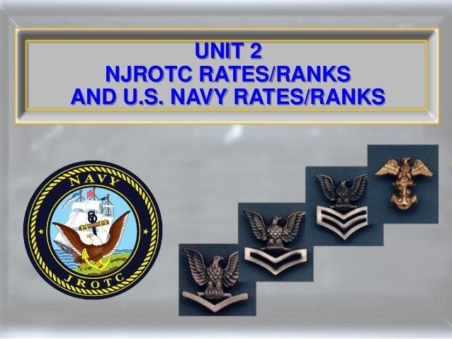UNIT 2  NJROTC RATES/RANKSAND U.S. NAVY RATES/RANKS