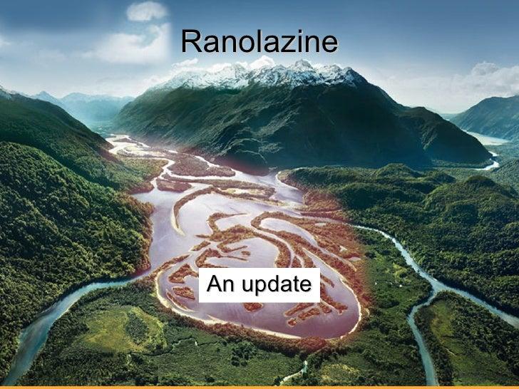 Ranolazine An update