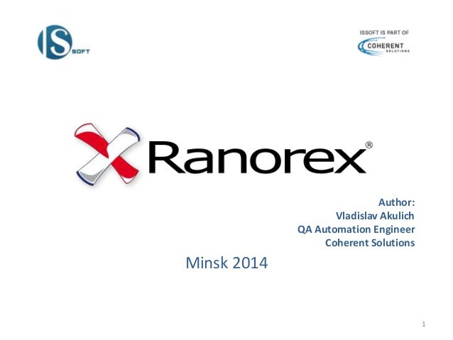 Minsk 2014  1  Author:  Vladislav Akulich  QA Automation Engineer  Coherent Solutions