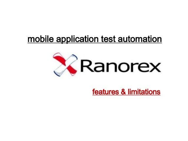 mobile application test automation features & limitations