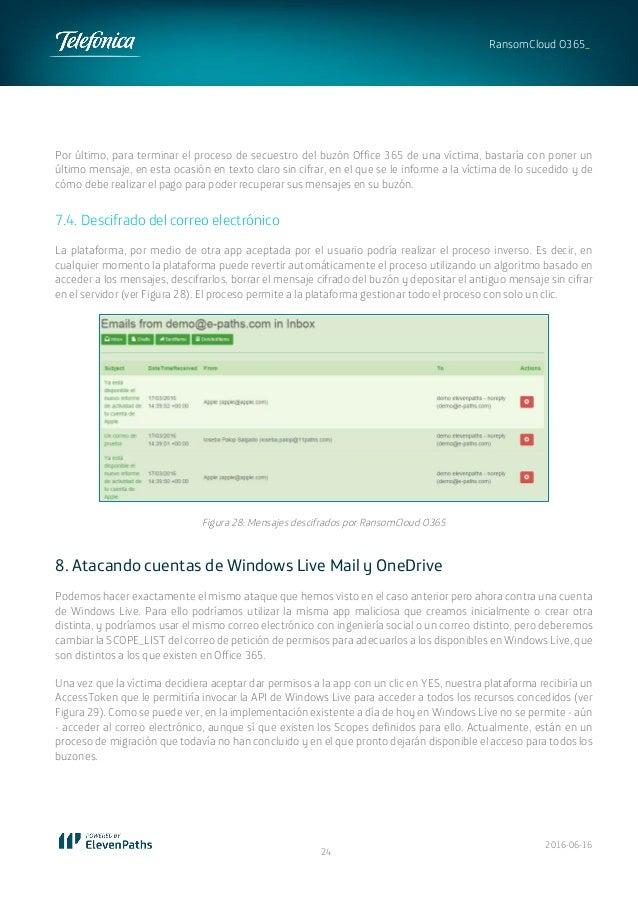 2016-06-16 24 RansomCloud O365_ Por último, para terminar el proceso de secuestro del buzón Office 365 de una víctima, bas...