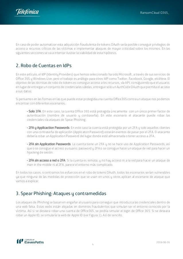 2016-06-16 4 RansomCloud O365_ En caso de poder automatizar esta adquisición fraudulenta de tokens OAuth sería posible con...