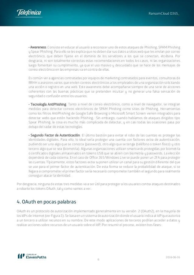 2016-06-16 6 RansomCloud O365_ - Awareness: Consiste en educar al usuario a reconocer uno de estos ataques de Phishing, SP...