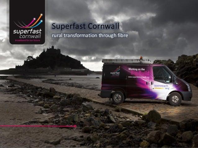 Superfast Cornwall rural transformation through fibre