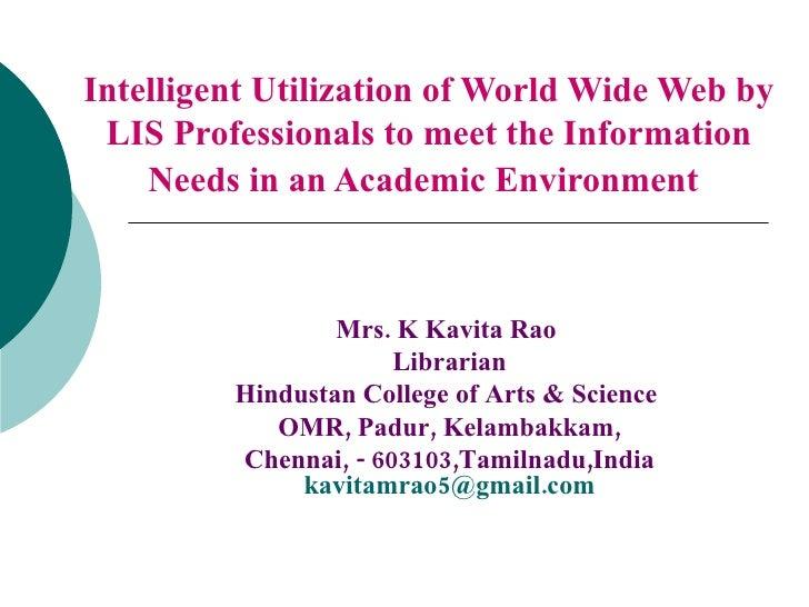 Mrs.K Kavita Rao  Librarian Hindustan College of Arts & Science  OMR, Padur, Kelambakkam, Chennai,-603103,Tamilnadu,Ind...