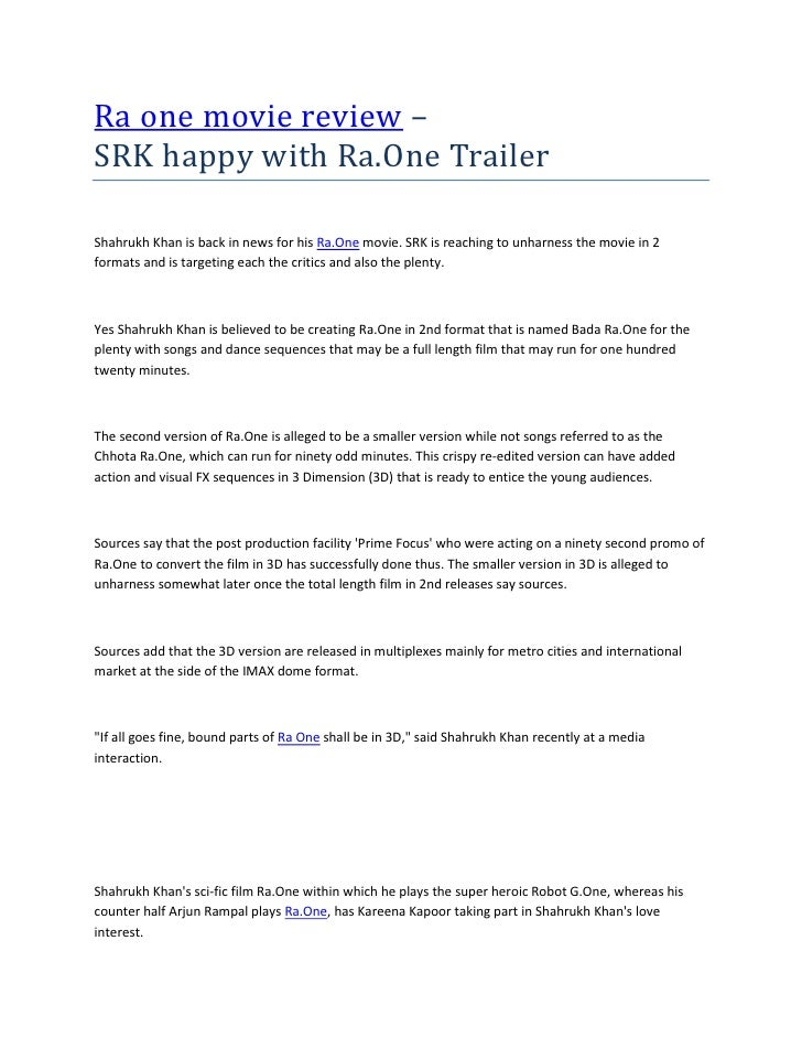 Ra one movie review –SRK happy with Ra.One TrailerShahrukh Khan is back in news for his Ra.One movie. SRK is reaching to u...