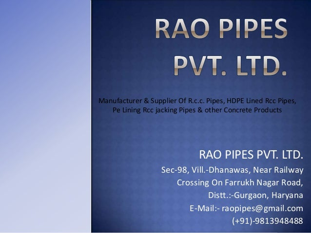 Manufacturer & Supplier Of R.c.c. Pipes, HDPE Lined Rcc Pipes, Pe Lining Rcc jacking Pipes & other Concrete Products  RAO ...