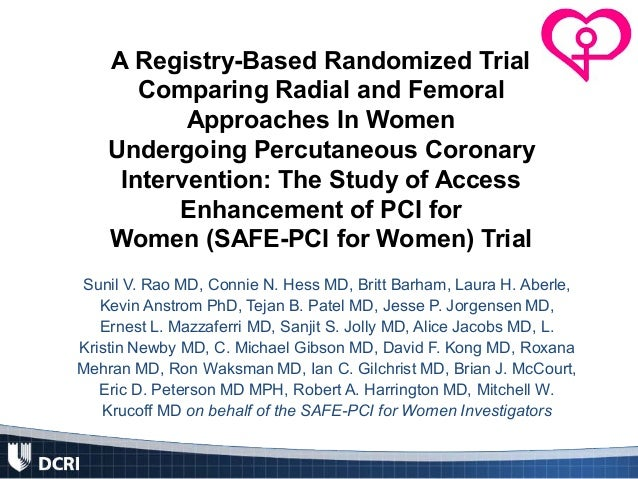 A Registry-Based Randomized Trial Comparing Radial and Femoral Approaches In Women Undergoing Percutaneous Coronary Interv...