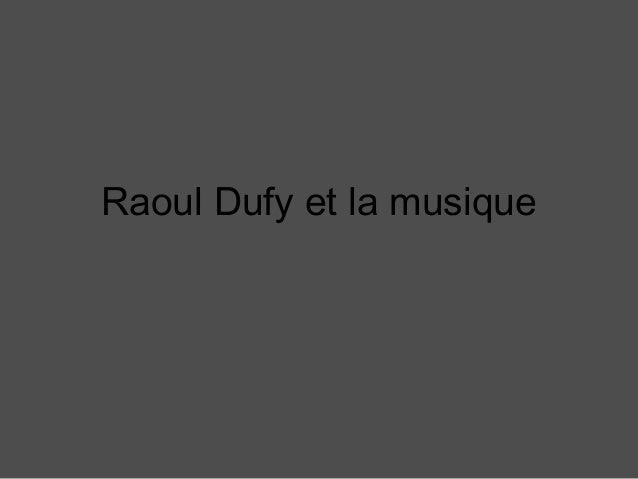 Raoul Dufy et la musique