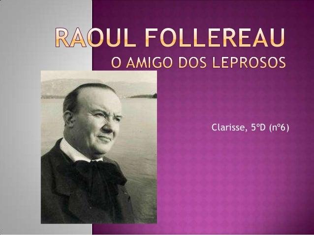 Resultado de imagem para Raoul Follereau