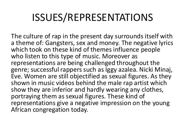 controversial rap themes gender portrayals and Beauty through misogyny june 23, 2012 this was further validated in an article on controversial rap themes where they mention a woman being and yuanyuan zhang controversial rap themes, gender portrayals and skin tone distortion: a content analysis of rap music.