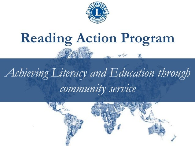 Reading Action Program Achieving Literacy and Education through community service